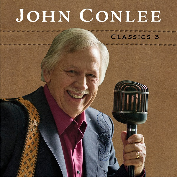 JOHN CONLEE SET TO RELEASE CLASSICS 3 ON JANUARY 26TH