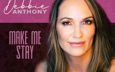 """Make Me Stay"" by Debbie Anthony Premieres on The Country Note"