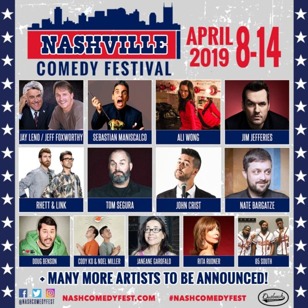 2019 Nashville Comedy Festival Brings Jay Leno, Jeff Foxworthy, Sebastian Maniscalco, Ali Wong, Jim Jefferies, Rhett & Link, Tom Segura to Music City April 8-14, 2019