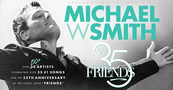 Billy Ray Cyrus, Charlie Daniels, Gavin DeGraw, Home Free, The Katinas, Wes King, Nicole C. Mullen, Michael Tait, Matthew Ward and Zach Williams To Join Star-Studded Tribute Concert '35 Years Of Friends: Celebrating The Music Of Michael W. Smith' April 30 in Nashville
