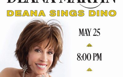 "Deana Martin To Perform ""Deana Sings Dino"" at The Carlyle Club in Alexandria, Virginia Saturday, May 25th"