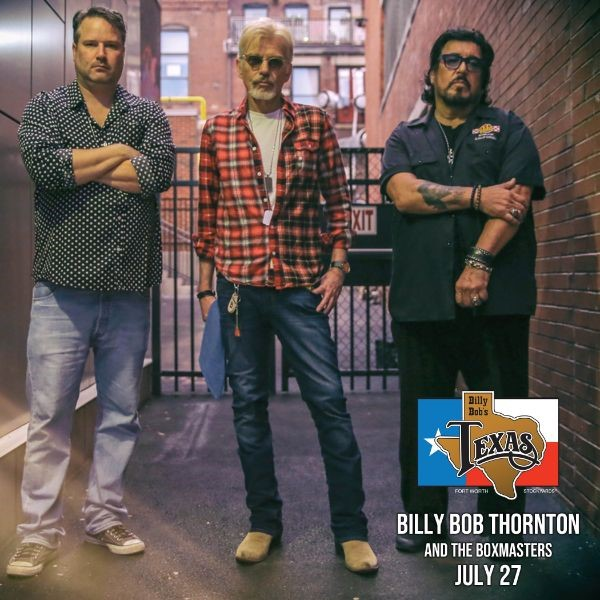 Billy Bob Thornton, Robert Earl Keen, Mo Pitney & More Headed To Billy Bob's Texas In July