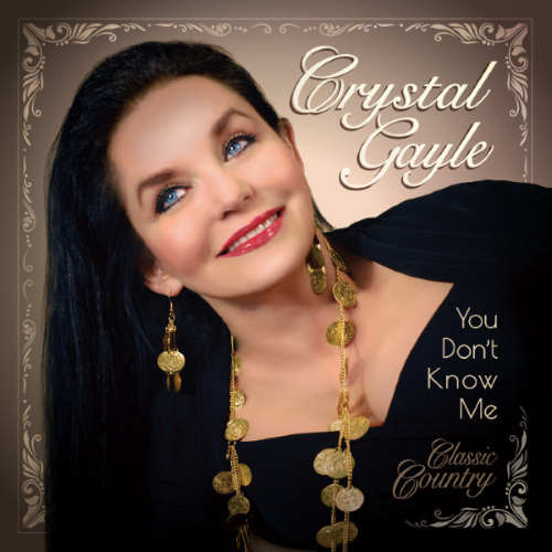 Crystal Gayle Releases First New Album In 16 Years Today: 'You Don't Know Me' Including First Ever Recording With Sister Loretta Lynn