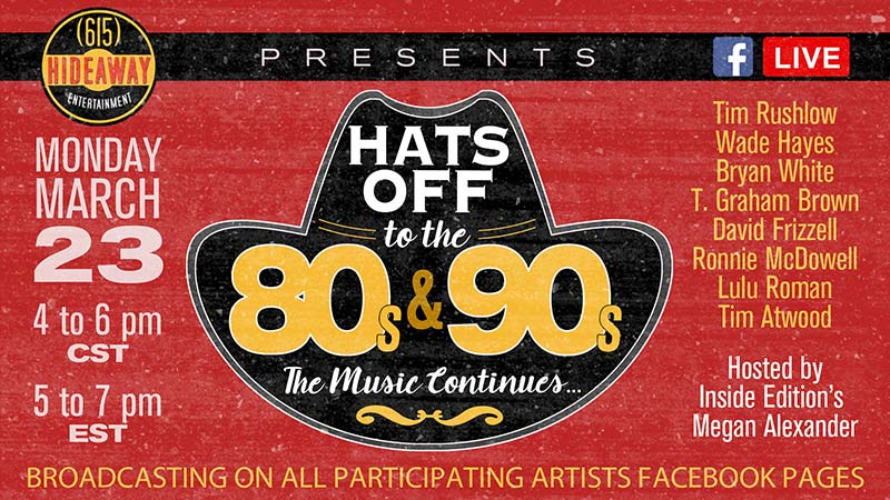Hats Off To The 80s & 90s – The Music Continues Presented By The 615 Hideaway Event Draws A Crowd Of Over 260,000 Viewers