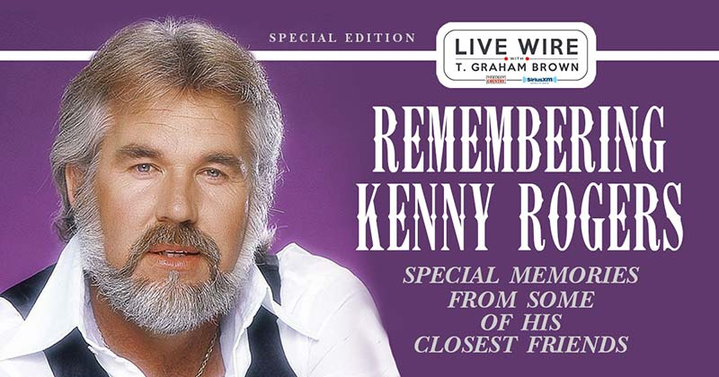 Remembering Kenny Rogers Hosted By T. Graham Brown Special Set To Air On SiriusXM's Prime Country Channel 58, Premieres Friday, March 27th At 9/8c