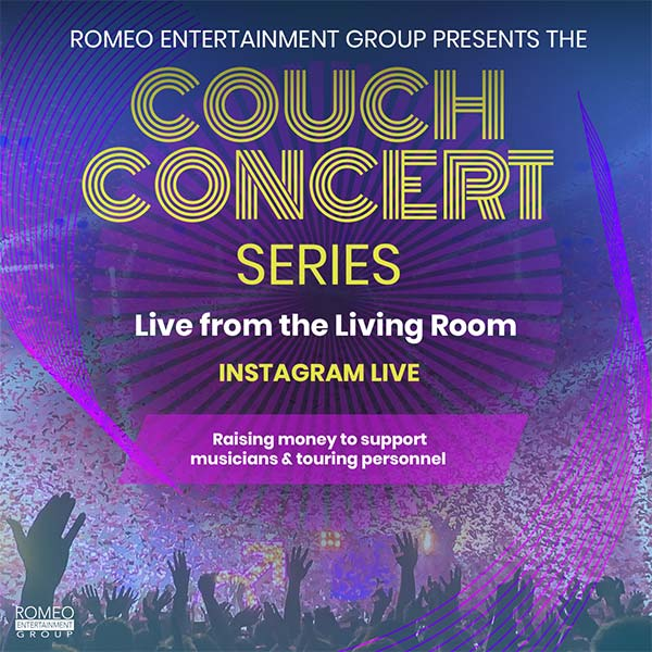Romeo Entertainment Group Continues The Couch Concert Series To Keep The Music Alive During Social Distancing