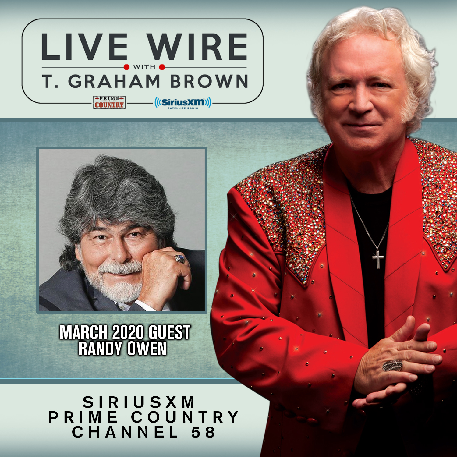 T. Graham Brown's Live Wire On SiriusXM's Prime Country Channel 58 Continues Wednesday, March 4th at 10/9c