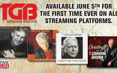 Country Star T. Graham Brown Partners with Time Life For Digital Re-Issue Of Four Classic Albums on June 5 And A New Album Slated for Fall 2020