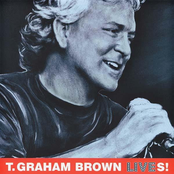 T. Graham Brown Lives!