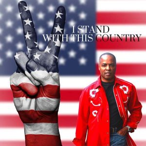 """Carl Ray - """"I Stand With This Country"""""""