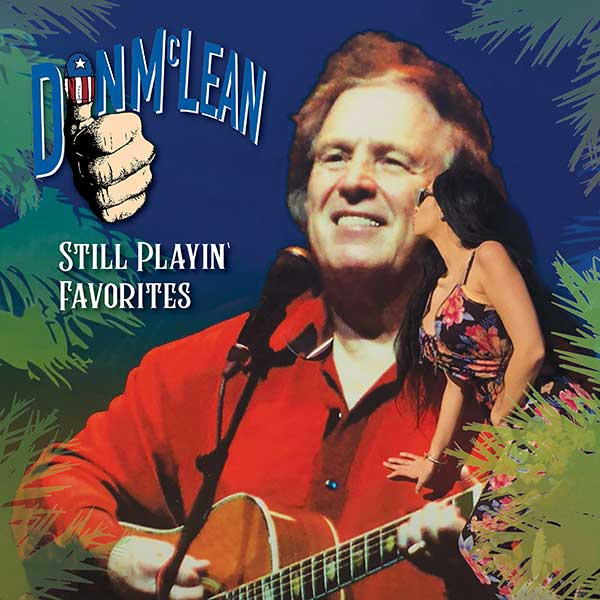Don McLean - Still Playin' Favorites (album cover art)