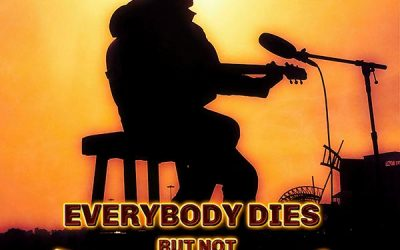 "Shane Owens' Latest Single ""Everybody Dies But Not Everybody Lives"" Is Available on All Streaming Services"