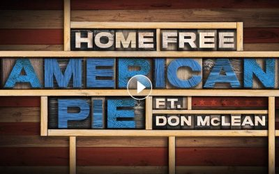 """Don McLean & Home Free Release """"American Pie"""" Official Video"""