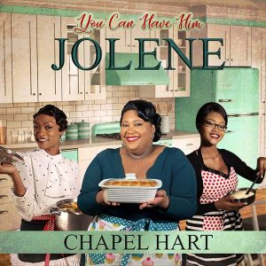 """Chapel Hart - """"You Can Have Him Jolene"""" (cover art)"""