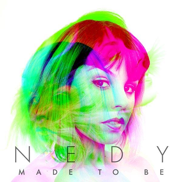 "NEDY ""Made To Be"" (single cover art)"