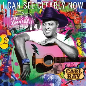 "Carl Ray ""I Can See Clearly Now"""