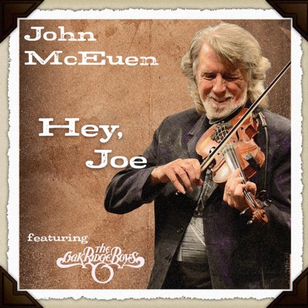 """John McEuen """"Hey Joe"""" (single cover art)"""