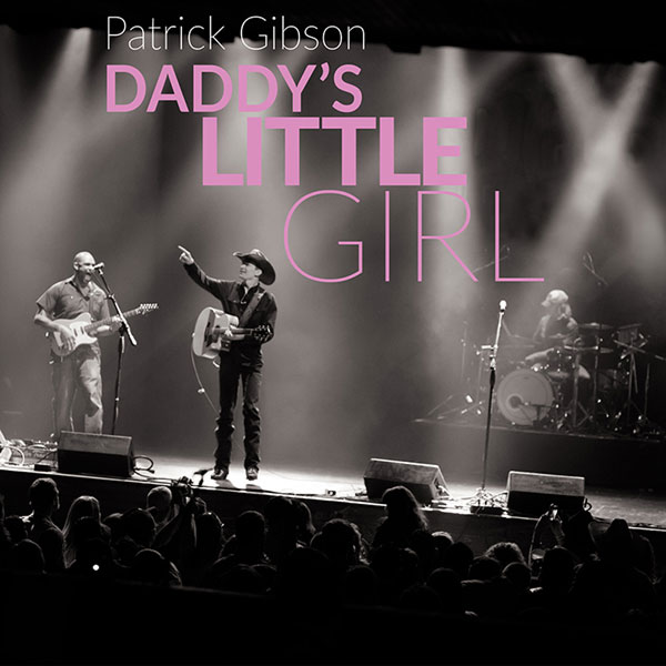 Patrick Gibson - Daddy's Little Girl (cover art)