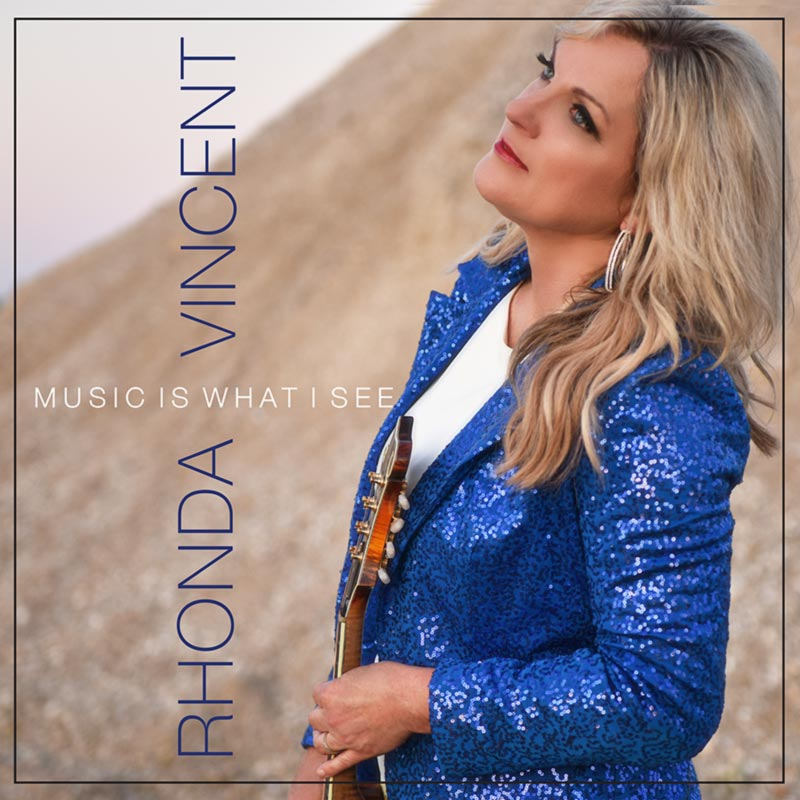 Rhonda Vincent - 'Music Is What I See' (album cover)