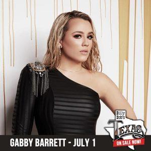 Gabby Barrett / Billy Bob's Texas July 1