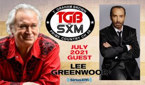 T. Graham Brown and Lee Greenwood on Live Wire on SiriusXM in July