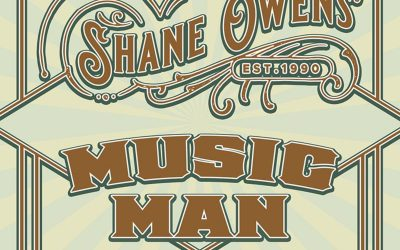"""Shane Owens' Latest Single """"Music Man"""" Is Available Now"""