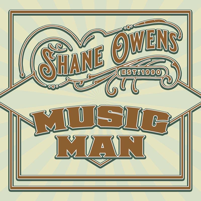 "Shane Owens ""Music Man"" (single cover art)"